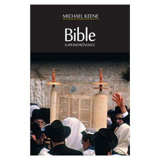 Michael Keene: Bible - Kapesní průvodce cena od 130 Kč