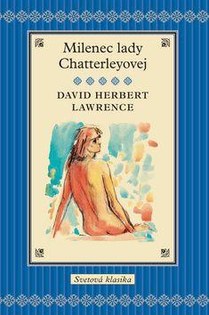 David Herbert Lawrence: Milenec Lady Chatterleyovej cena od 216 Kč