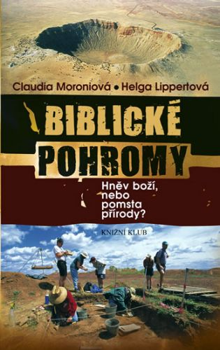 Helga Lippert, Claudia Moroni: Biblické pohromy cena od 232 Kč