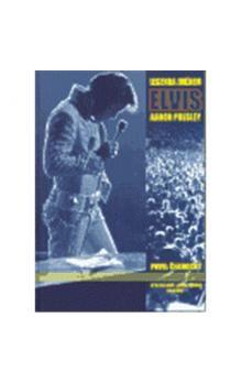 Pavel Černocký: Legenda jménem Elvis Aaron Presley cena od 80 Kč