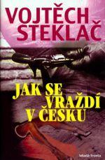 Mladá fronta Jak se vraždí v česku cena od 0 Kč