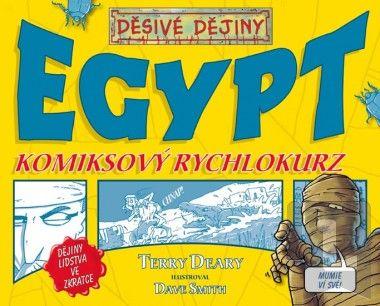 Terry Deary: Dějiny lidstva ve zkratce. Egypt cena od 79 Kč