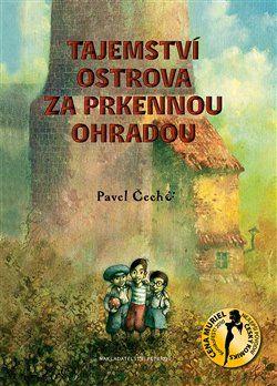 Pavel Čech: Tajemství ostrova za prkennou ohradou (formát A5) cena od 264 Kč
