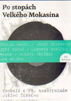 Vojtěch Lindaur: Po stopách Velkého Mokasína + CD cena od 262 Kč