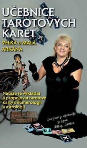 Martina Blažena Boháčová: Učebnice Tarotových karet - Velká a malá arkána cena od 139 Kč