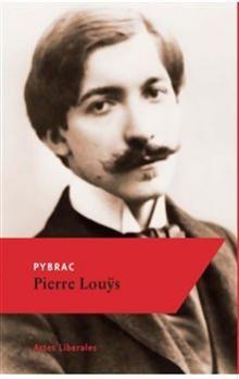 Pierre Louÿs: Pybrac cena od 54 Kč