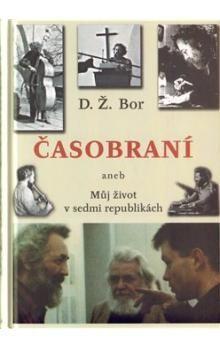 D. Ž. Bor: Časobraní cena od 236 Kč