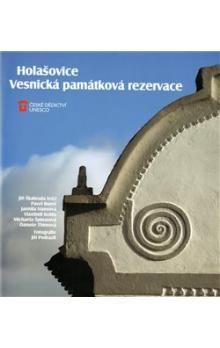 kol.: Holašovice: Vesnická památková rezervace cena od 241 Kč