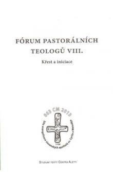 Fórum pastorálních teologů VIII. cena od 171 Kč