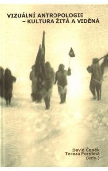 David Čeněk, Tereza Porybná: Vizuální antropologie cena od 243 Kč