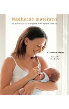 Jo Glanville-Blackburn: Nádherné mateřství cena od 69 Kč