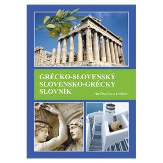 Ján Zozuľak: Grécko-slovenský slovensko-grécky slovník cena od 516 Kč