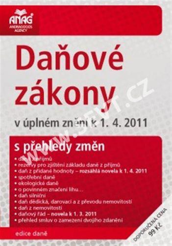 ANAG Daňové zákony v úplném znění k 1. 4. 2011 s přehle cena od 0 Kč