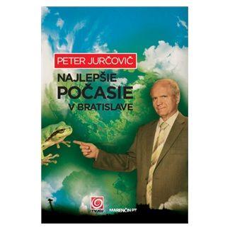 Peter Jurčovič: Najlepšie počasie v Bratislave cena od 229 Kč