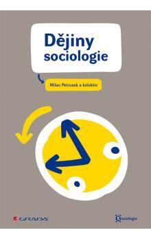 Petrusek Milan: Dějiny sociologie cena od 270 Kč