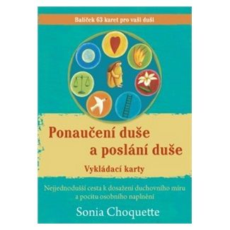 Sonia Choquette: Ponaučení duše a poslání duše cena od 199 Kč