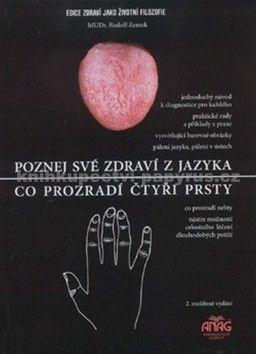 Rudolf Zemek: Poznej své zdraví z jazyka Co prozradí čtyři prsty cena od 166 Kč
