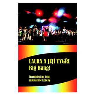 Karel Šůcha: Laura a její tygři - Big Bang! + DVD cena od 225 Kč