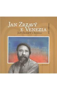 Jitka Měřinská: Jan Zrzavý a Benátky / Jan Zrzavý e Venezia cena od 88 Kč