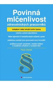 Pavel Uherek: Povinná mlčenlivost zdravotnických pracovníků cena od 319 Kč
