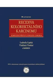 Ludmila Lipská, Vladimír Visokai: Recidiva kolorektálního karcinomu cena od 382 Kč