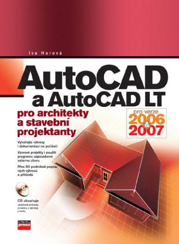 Computer Press AutoCAD a AutoCAD LT pro architekty a stavební projektanty cena od 312 Kč