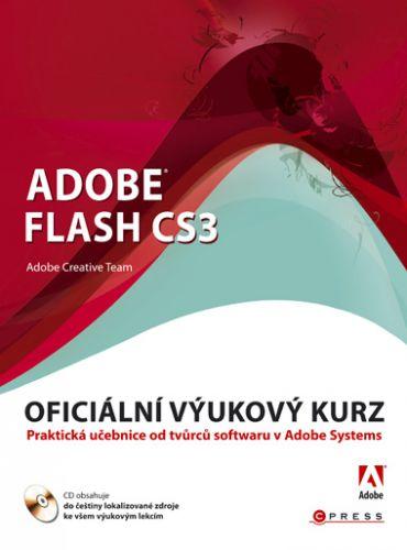 Adobe Creative Team: Adobe Flash CS3 cena od 352 Kč