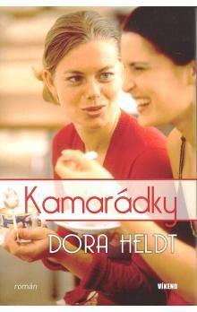 Dora Heldt: Kamarádky cena od 132 Kč