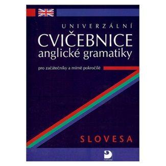 Petr Kácha: Univerzální cvičebnice anglické gramatiky pro začá cena od 132 Kč