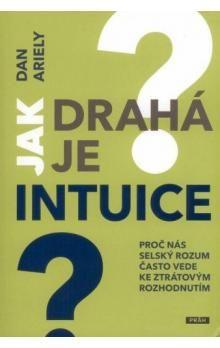 Dan Ariely: Jak drahá je intuice? (E-KNIHA) cena od 148 Kč