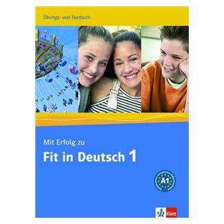 Janke-Papanikolaou S., Vavatzandis K.: Mit Erfolg zu Fit in Deutsch 1 Ubungs-Testbuch cena od 387 Kč