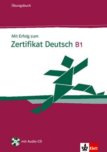 H. Eichheim, G. Storch: Mit Erfolg zum Zertifikat Deutsch B1 - Ubungsbuch + CD cena od 399 Kč