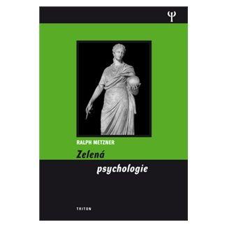 Ralph Metzner, Luděk Louis Pober: Zelená psychologie cena od 181 Kč