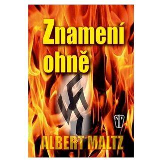 Albert Maltz: Znamení ohně cena od 219 Kč