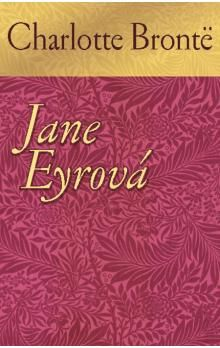 Charlotte Bronte: Jane Eyrová cena od 347 Kč