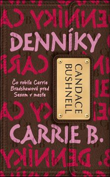 Candace Bushnell: Denníky Carrie B. 1 cena od 231 Kč
