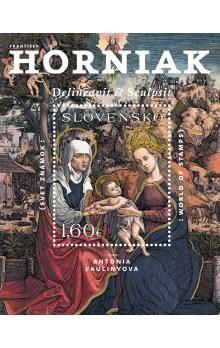 Antónia Pauliny: František Horniak - Svet známok cena od 1192 Kč