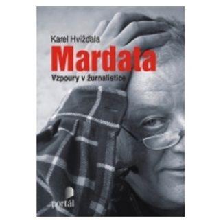 Karel Hvížďala: Mardata cena od 156 Kč