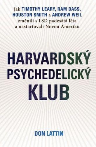 Don Lattin: Harvardský psychedelický klub cena od 192 Kč