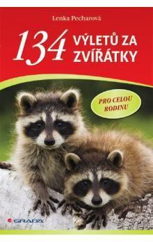Lenka Pecharová: 134 výletů za zvířátky pro celou rodinu cena od 74 Kč