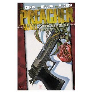 Steve Dillon, Garth Ennis: Preacher Kazatel 8 - A pak vypukne peklo cena od 336 Kč