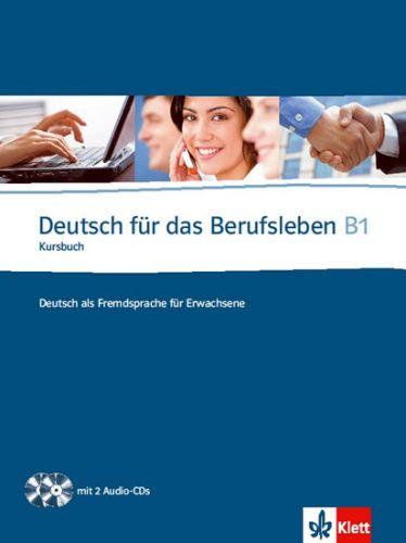 Guenat G., Hartmann P.: Deutsch fur das Berufsleben B1 Kursbuch + 2CD cena od 534 Kč