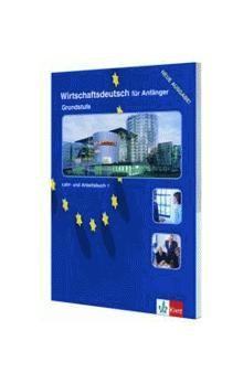 D. Macaire: Wirschaftsdeutsch fur Anfanger 1 - Grundstufe Lehr-Arbeitsbuch cena od 447 Kč