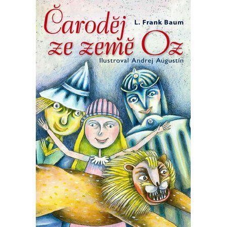 L. Frank Baum: Čaroděj ze země Oz cena od 94 Kč