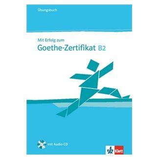 Kolektiv: Mit Erfolg zum Goethe-Zertifikat B2 - Ubungsbuch + CD cena od 429 Kč