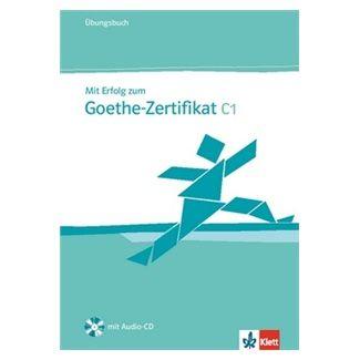 Kolektiv: Mit Erfolg zum Goethe-Zertifikat C1 - Ubungsbuch + CD cena od 398 Kč
