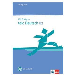 Hantschel H.-J., Klotz V., Krieger P.: Mit Erfolg zu telc Deutsch B2 - Ubungsbuch + CD cena od 406 Kč