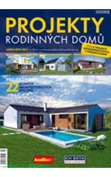 Kolektiv autorů: Projekty Rodinných domů 2011 Jaro/Léto cena od 62 Kč