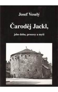 Josef Veselý: Čaroděj Jackl/ Magické vystřihovánky cena od 151 Kč