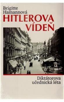 Brigitte Hamann: Hitlerova Vídeň cena od 494 Kč